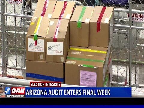 Ariz. audit enters final week